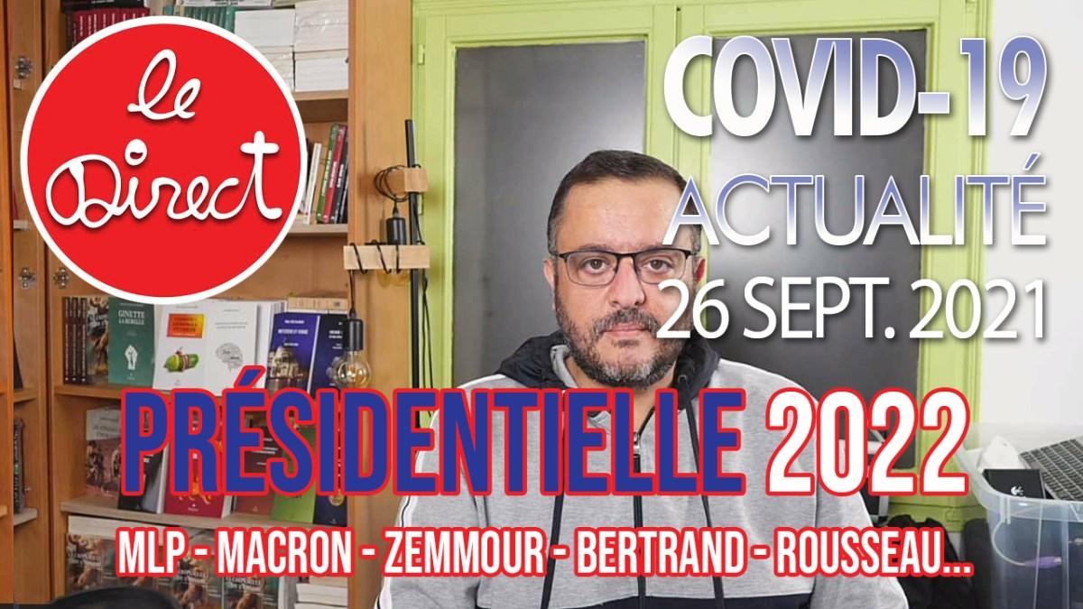 Direct du 26 sept. 2021 : Présidentielle 2022