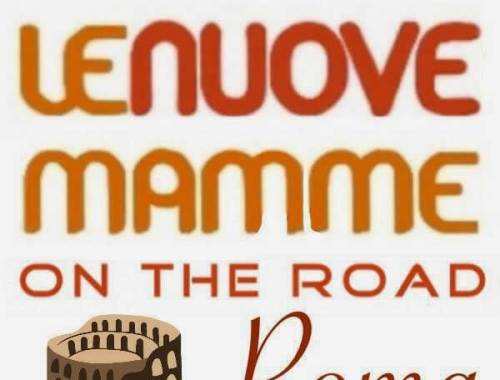 le-nuove-mamme-on-the-road-roma