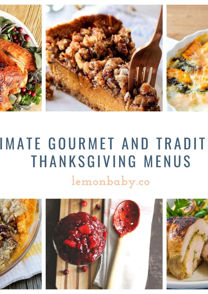 Ultimate Traditional and Gourmet Thanksgiving Menu