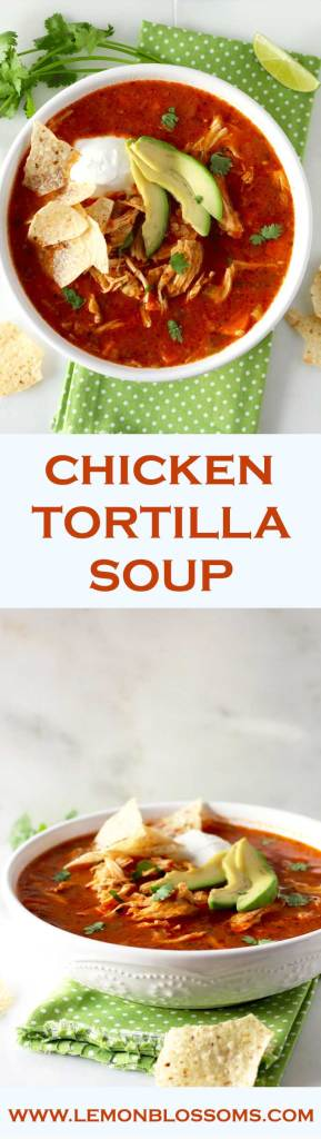 This Chicken Tortilla Soup is beyond delicious. It's healthy, flavorful, easy to make and a complete meal. Especially if you add all the amazing toppings! This soup is truly everyone's favorite!