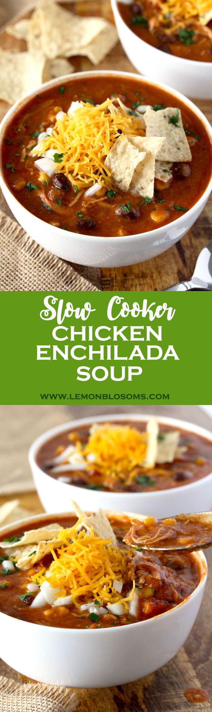 This Slow Cooker Chicken Enchilada Soup is bursting with flavor! Cheesy, creamy and full of shredded chicken, black beans and corn. With only 10 minutes of prep time this soup is pure comfort in a bowl! #slowcooker #crockpot #enchiladasoup #chickenenchilada