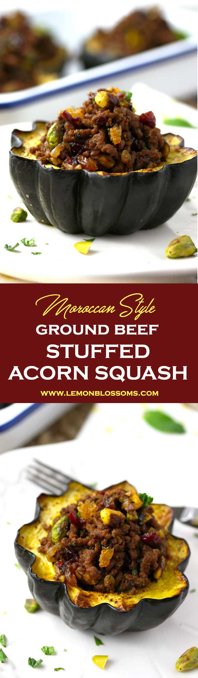 This delicious Stuffed Acorn Squash has a great balance of savory and sweet. Filled with ground beef seasoned with warm spices, dried cranberries, golden raisins, pistachios, parsley and mint. This is the perfect fall and winter dish! #squash @stuffedacornsquash #groundbeef #Moroccan #holidaymeal #fall