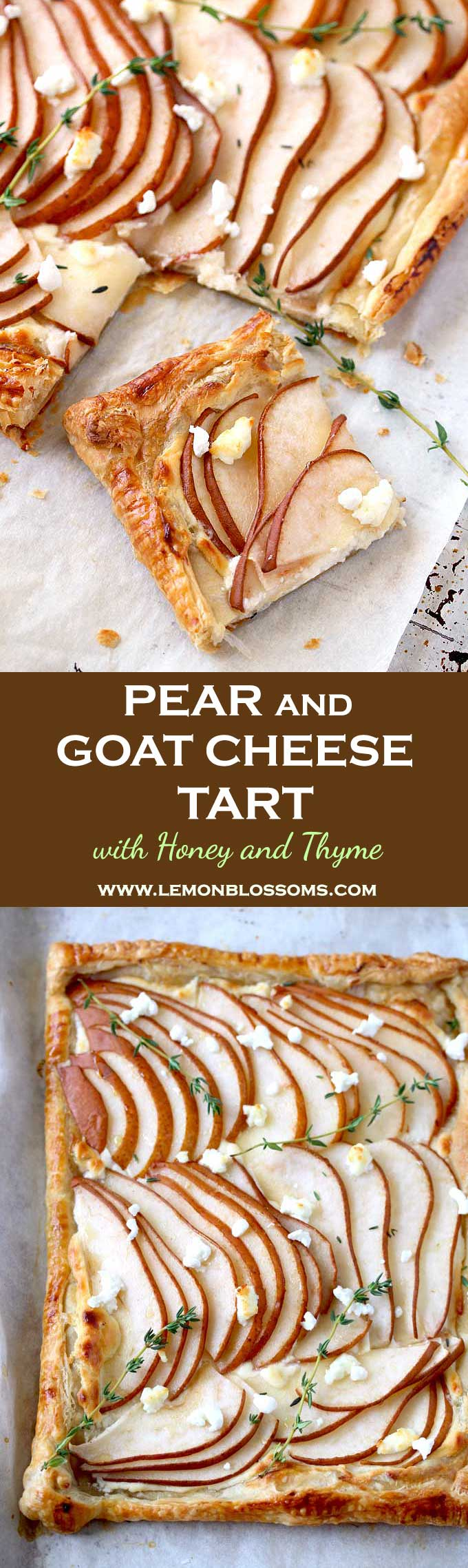 This Pear and Goat Cheese Tart is sweet and savory with a flaky and buttery puff pastry crust! A mixture of creamy and tangy goat and cream cheeses, sweet pears, fresh thyme and a drizzle of honey makes this the most delicious  fall appetizer or dessert! #appetizer #dessert #tart #pears #puffpastry #goatcheese