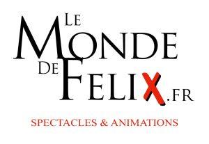 LE Monde de félix Spectacle animation Lyon rhone-alpes France