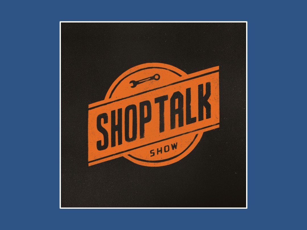 shoptalk show podcast