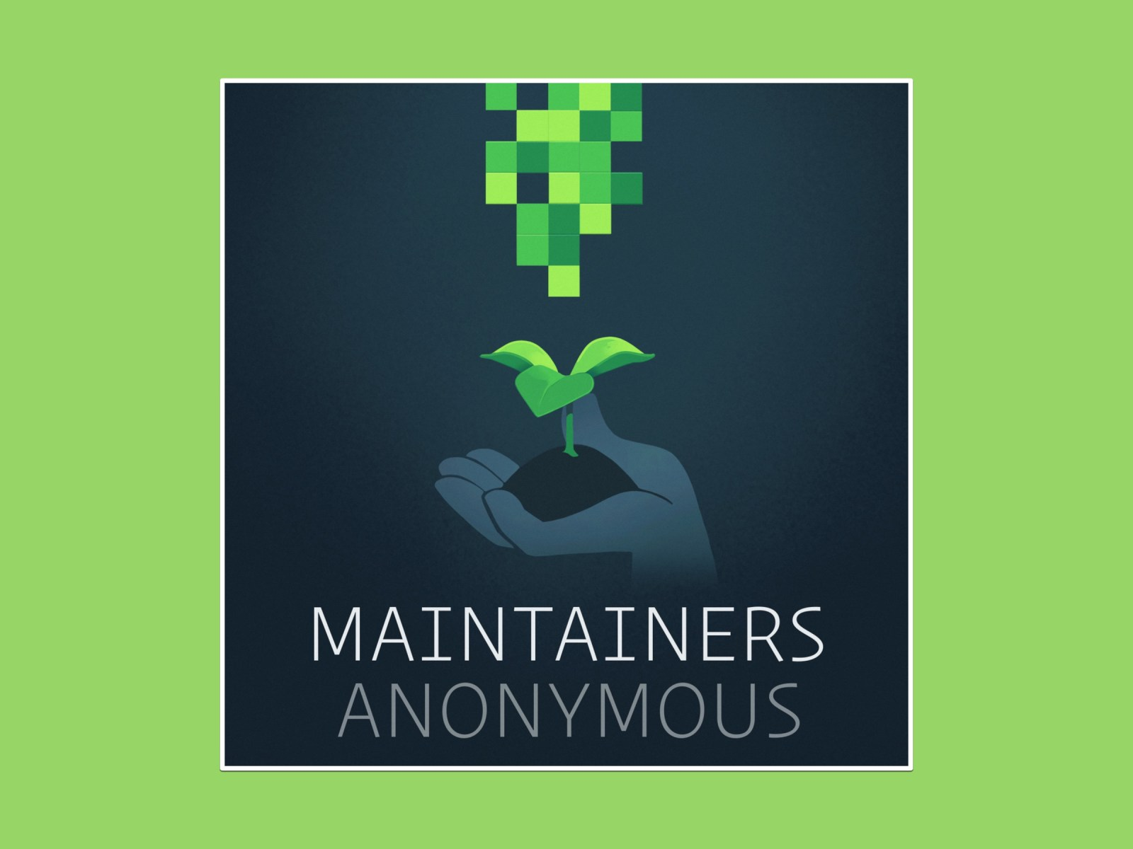 Maintainers Anonymous