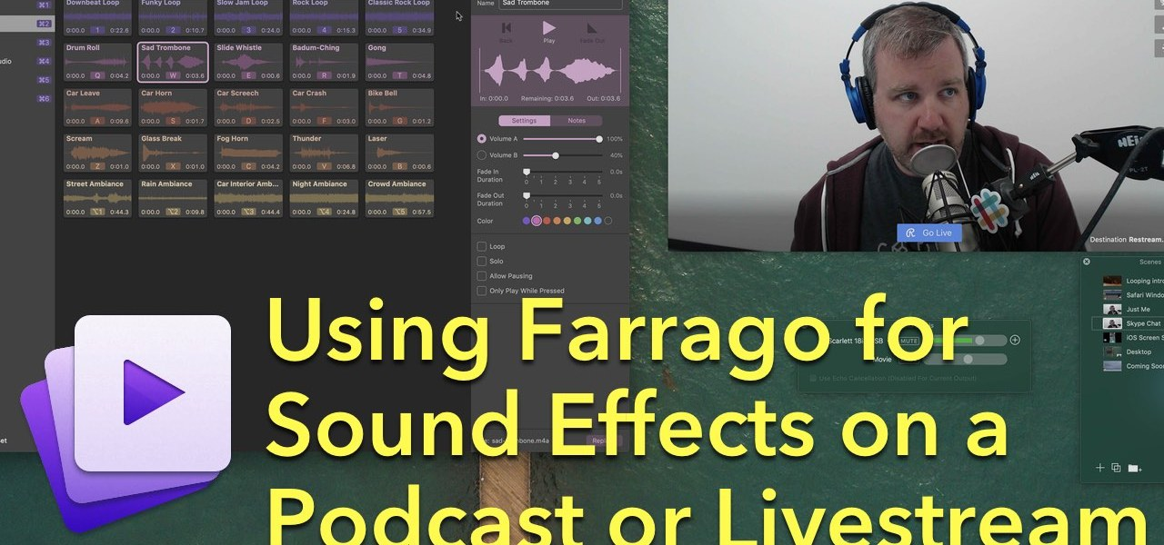 Using Farrago to Add Sound Effects to a Podcast or Livestream