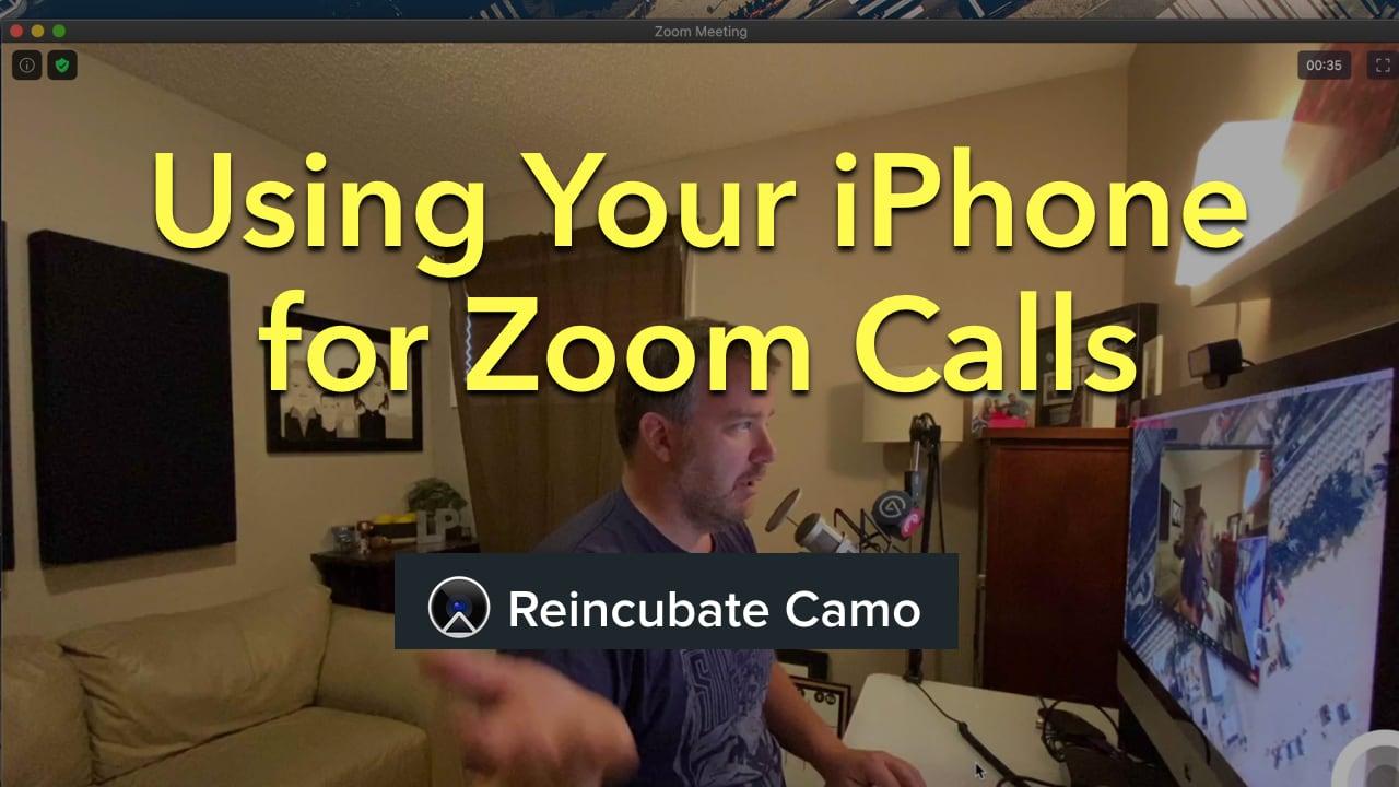 Reincubate Camo Test iPhone Zoom call