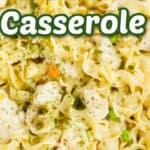 chicken noodle casserole title photo
