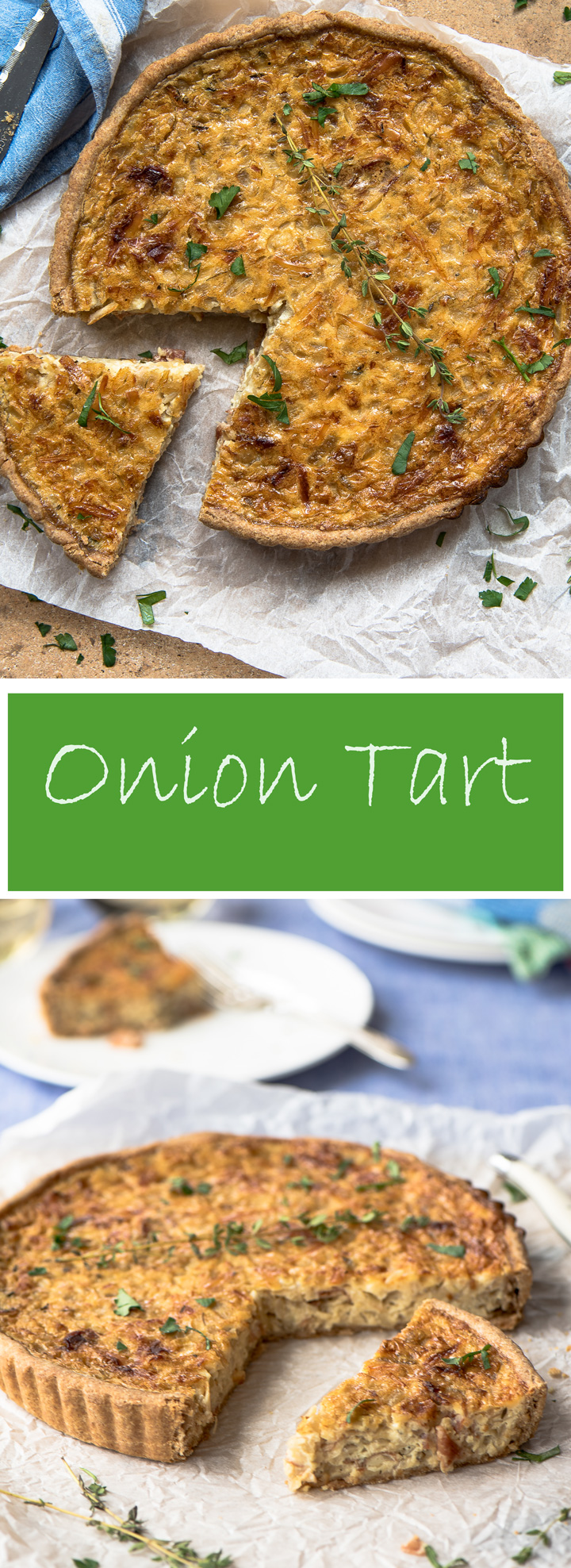 Irresistible Onion Tart, a recipe.