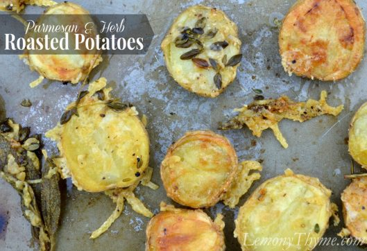 Parmesan & Herb Roasted Potatoes from Lemony Thyme