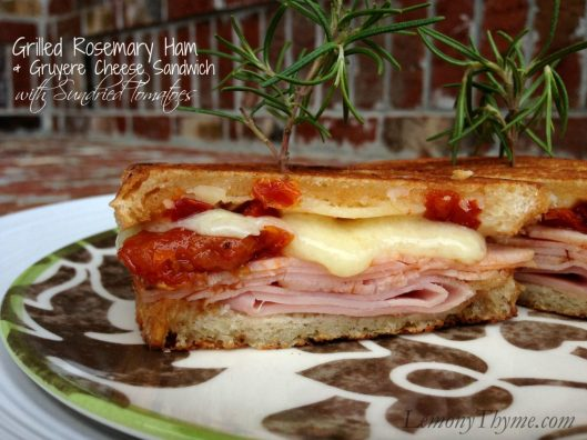 Grilled Rosemary Ham & Gruyere Cheese Sandwich with Sundried Tomatoes