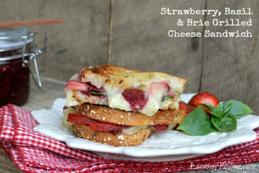Strawberry, Basil & Brie Grilled Cheese Sandwich from Lemony Thyme
