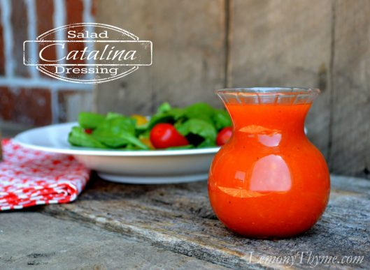 Catalina Salad Dressing from Lemony Thyme