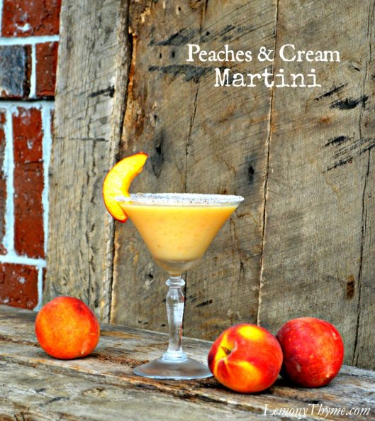 Peaches & Cream Martini from Lemony Thyme