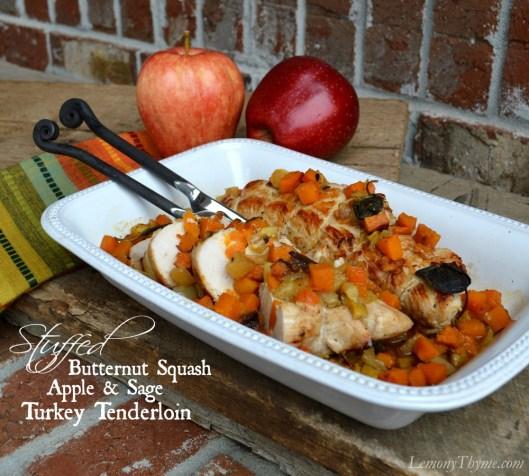 Butternut Squash Apple & Sage Stuffed Turkey Tenderloin from Lemony Thyme
