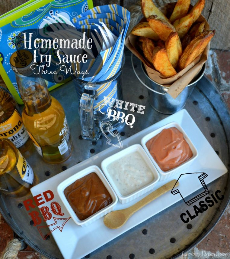 Homemade Fry Sauce Three Ways