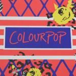 Colourpop haul – review & swatches
