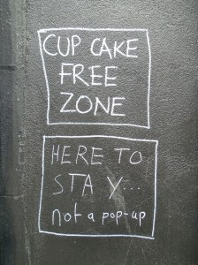 cupcake free zone - here to stay...not a pop-up