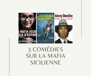 3 comédies sur la mafia sicilienne