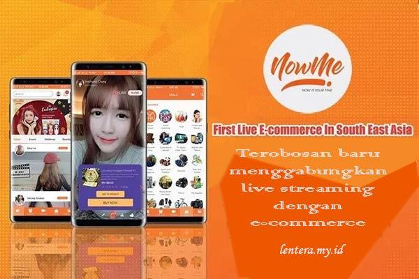 Platform NOWME Pertama di Asia Tenggara