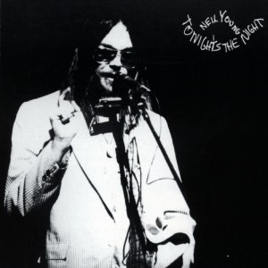 Neil Young - Tonight's the Night (1975)