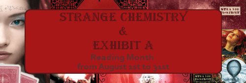 Banner for the Strange Chemistry and Exhibit A Reading Month in August, 2014