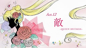 Sailor Moon Crystal: Act 12, Enemy, Queen Metalia