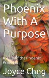 Phoenix with a Purpose
