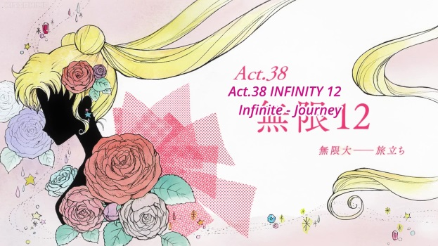 Sailor Moon Crystal Act 38: Infinity 12, Infinite - Journey