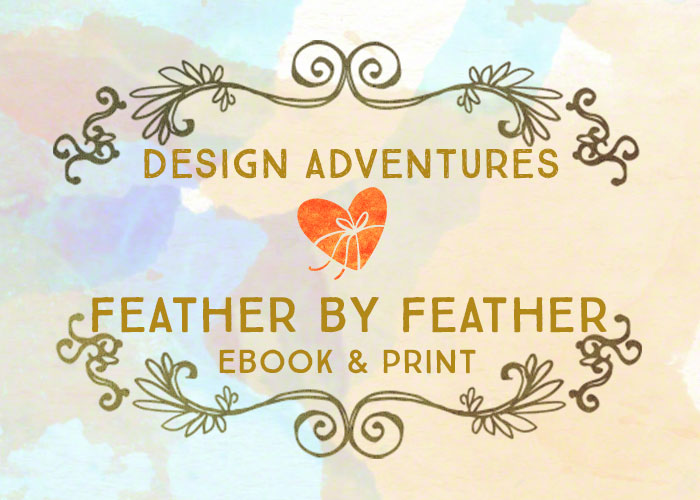 Design Adventures: Feather by Feather and Other Stories, Ebook & Print