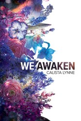 We Awaken by Calista Lynne