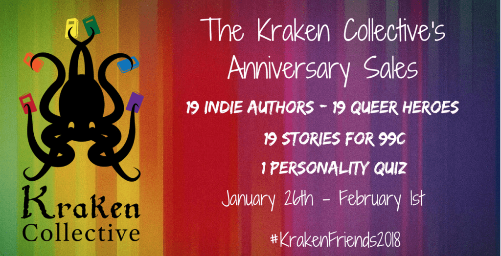 KrakenFriends2018 Anniversary Sale: 19 queer indie stories for $0.99, 1 fun personality quiz to take. Jan 26th to Feb 1st.