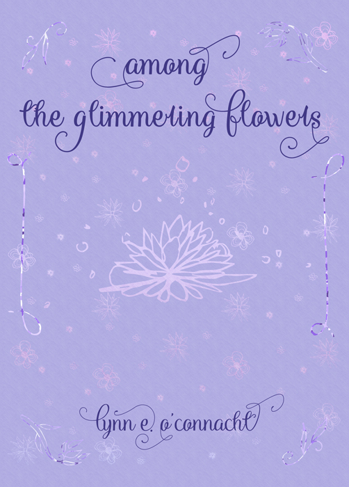 Book Release: Among the Glimmering Flowers
