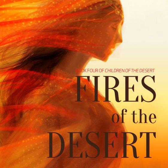 Cover art for Fires of the Desert