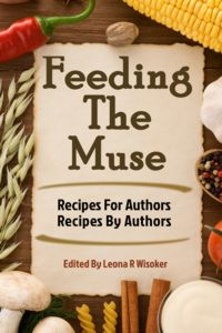 Feeding The Muse: Recipes For Authors, Recipes By Authors