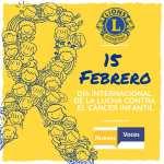 15 de Febrero / Día Internacional del Cáncer Infantil.