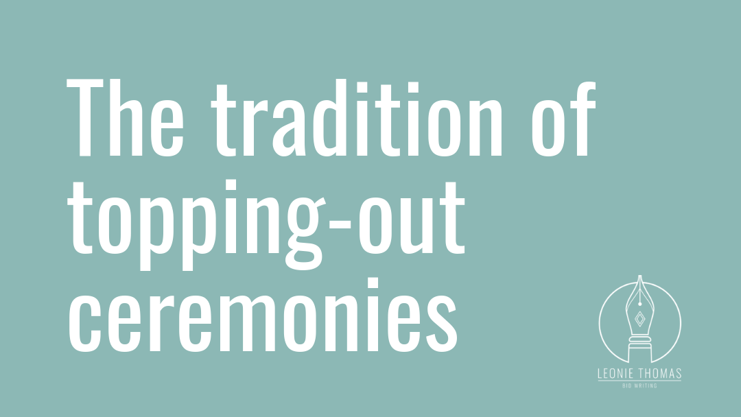 The tradition of topping-out ceremonies