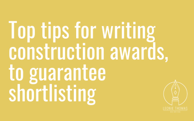 Top tips for writing construction awards, to guarantee shortlisting