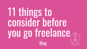 blog header_11 things to consider before going freelance