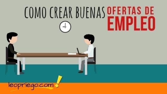 Como Crear Buenas Ofertas de Empleo