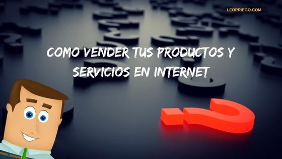 Como-Vender-Productos-Servicios-Internet
