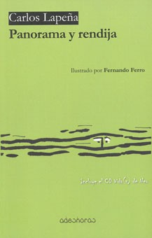 Panorama y rendija (Adeshoras, 2013)