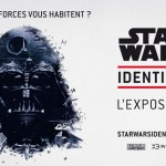 Star Wars Identities… L'expo !
