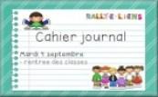 Cahier journal de la rentrée !