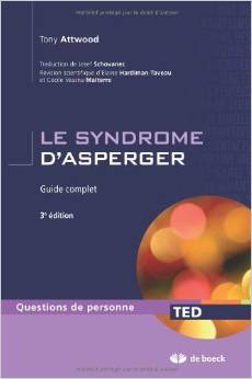 Le syndrome d'Asperger de Tony Attwood Autisme
