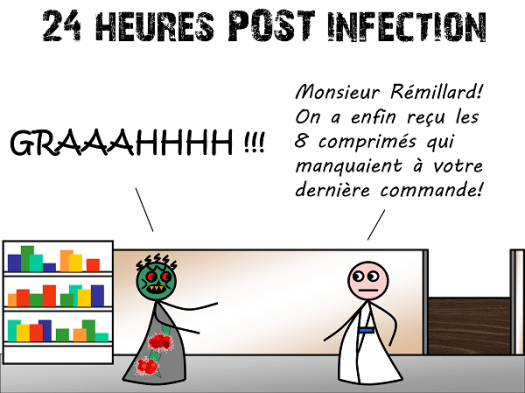 24 heures post-infection : un zombie!