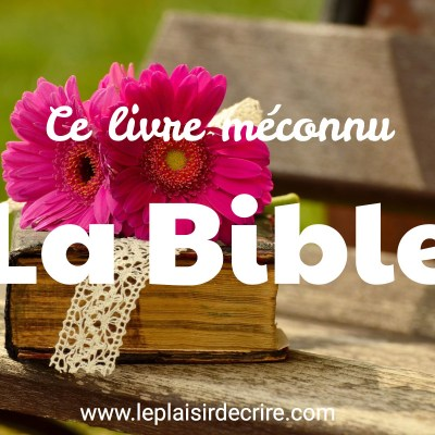 Épisode # 8 : Comment lire la Bible?