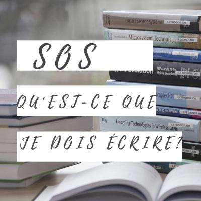 SOS: qu'est-ce que je dois écrire cette année?