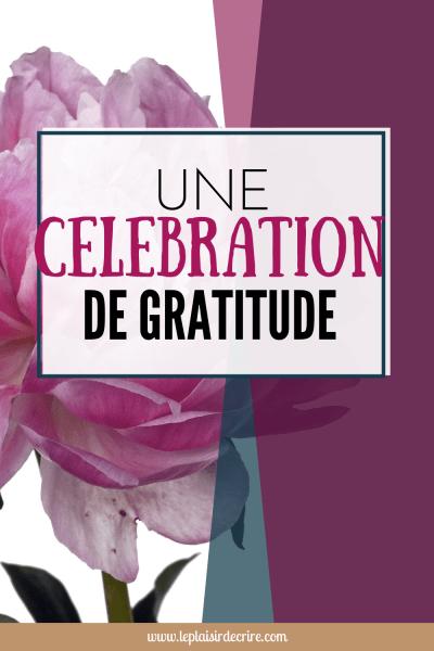 Jour # 30 : Une célébration de gratitude